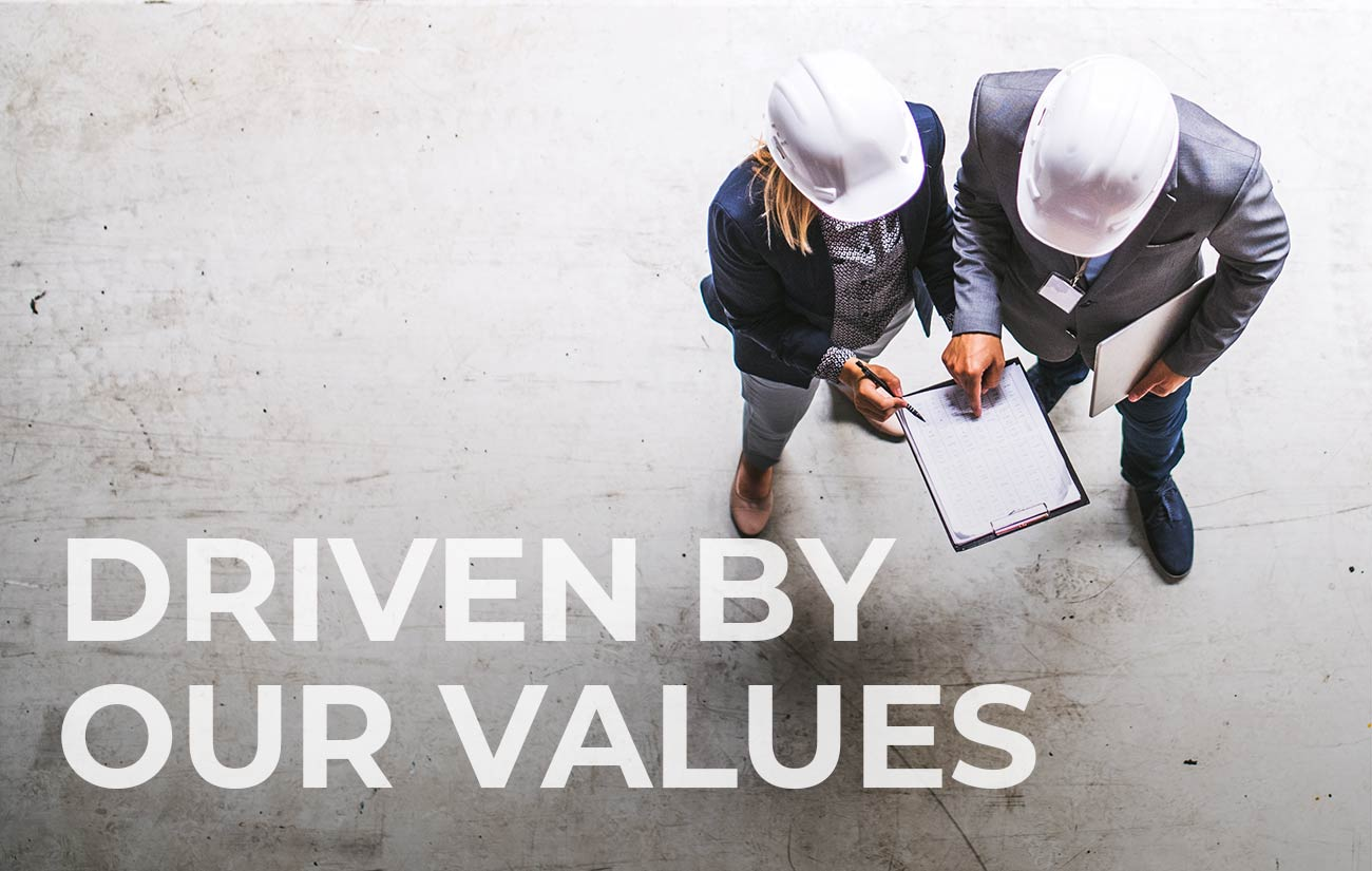 DRIVEN BY OUR VALUES
